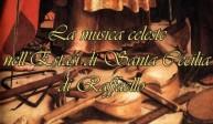 """Un dipinto sotto la lente: """"Estasi di Santa Cecilia"""" di Raffaello Sanzio"""
