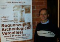 """Grazie al dott. Fabio Pistan per la conferenza """"Sequenze archeologiche vercellesi"""""""