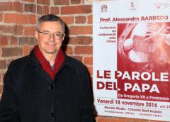 """Grazie al Prof. Alessandro Barbero per la conferenza """"Le parole del Papa, da Gregorio VII a Francesco"""""""