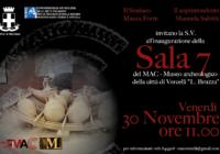 """Museo Archeologico """"L. Bruzza"""": inaugurazione """"Sala 7"""" Venerdì 30/11/2018 – ore 11"""